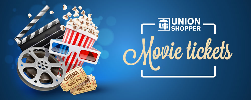 Union Shopper Movie Tickets